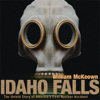 William McKeown - Idaho Falls: The Untold Story of America's First Nuclear Accident (Unabridged)  artwork