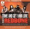 The Best of Redbone Come and Get Your Love Re Recorded Versions