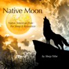 Native Moon (Native American Flute for Sleep & Relaxation) - Sleep Tribe