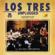 Los Tres - Los Tres - MTV Unplugged