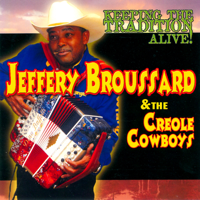 Jeffery Broussard - Keeping the Tradition Alive (feat. Creole Cowboys) artwork