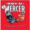 How Big 'a Boy Are Ya?, Vol.7 - Roy D. Mercer