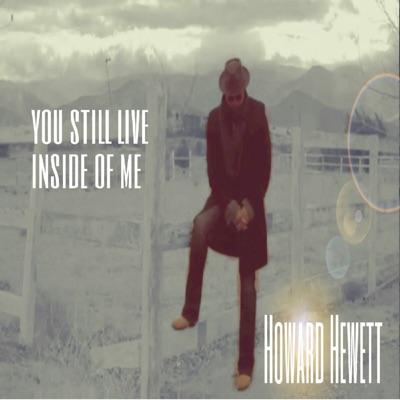 You Still Live Inside of Me - Single - Howard Hewett