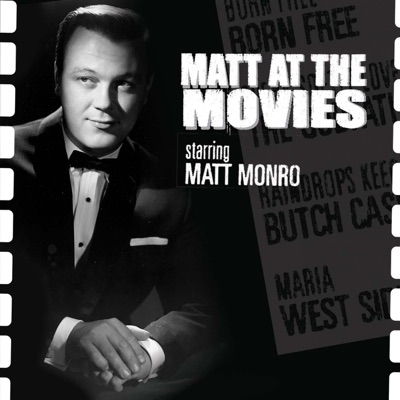 Matt At the Movies - Matt Monro