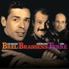 Le coffret Brel, Brassens, Ferré - Jacques Brel, Georges Brassens & Léo Ferré