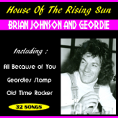 House of the Rising Sun - Geordie & Brian Johnson Cover Art