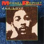 Michael Prophet - You Been Talking
