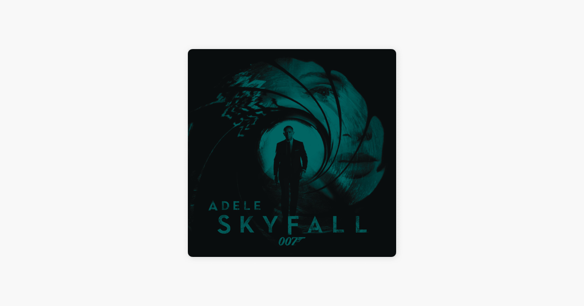 Skyfall - Single by Adele on iTunes