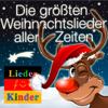 Maxi Milian - Lieder für Kinder: Die größten Weihnachtslieder aller Zeiten für Weihnachten Grafik