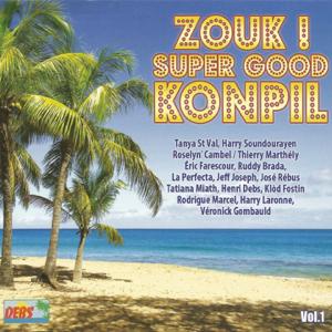 Varios Artistas - Zouk! Super Good Konpil, Vol. 1