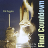 Pat Duggins - Final Countdown: NASA and the End of the Space Shuttle Program (Unabridged)  artwork