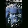 Beyond the Highland Mist: Highlander, Book 1 (Unabridged) AudioBook Download