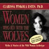 Women Who Run with the Wolves: Myths and Stories of the Wild Woman Archetype AudioBook Download