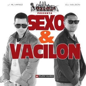 Sexo Y Vacilon (feat. DJ Nelson) - Single Mp3 Download