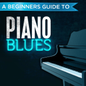 A Beginners Guide to: Piano Blues