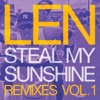 LEN - Steal My Sunshine (Junior Sanchez Deep & Big Remix)