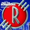 Meet the Robinsons (Soundtrack from the Motion Picture)