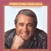 Pure Gold, Perry Como