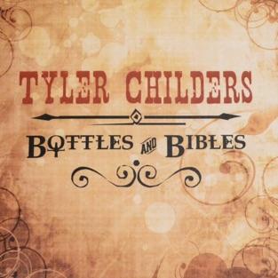 Bottles & Bibles – Tyler Childers