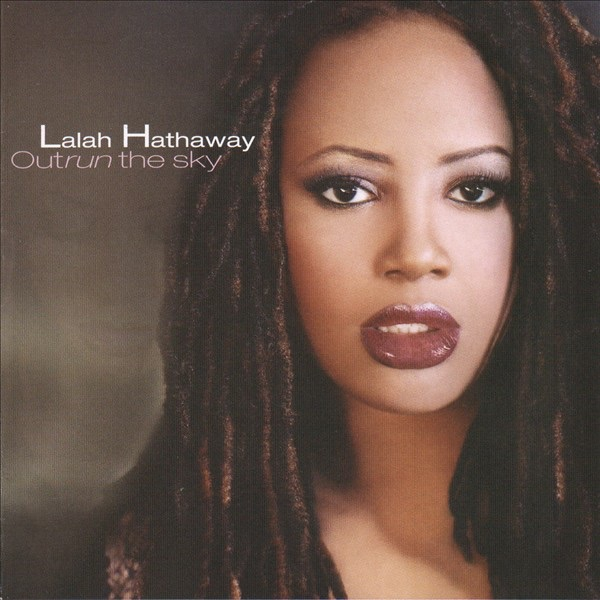 Lalah Hathaway - Better And Better