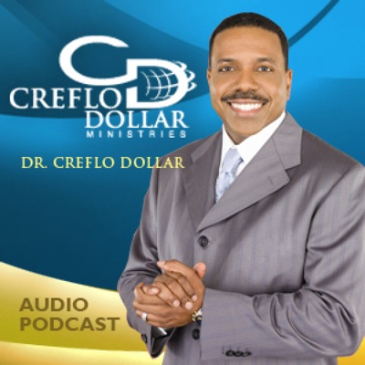 Creflo Dollar Ministries Audio Podcast