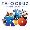 Telling the World (RIO Pop Mix) - Single