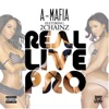 real-live-pro-feat-2-chainz-single