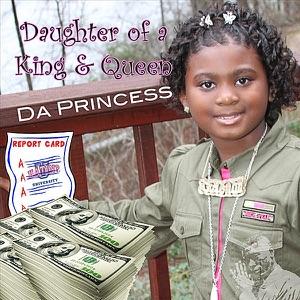 da Princess - Daughter of a King & Queen