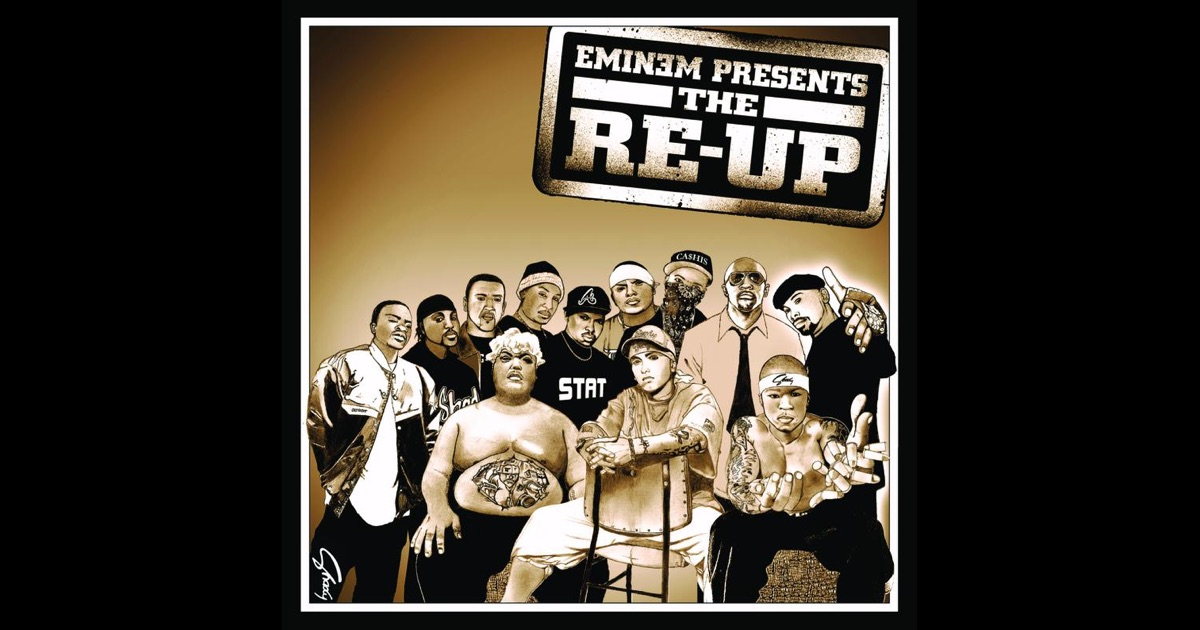 Eminem Presents the Re-Up by Various Artists on Apple Music
