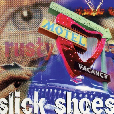 Rusty - Slick Shoes