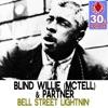 Bell Street Lightnin' (Remastered) - Single, Blind Willie McTell