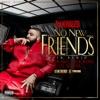 No New Friends (SFTB Remix) [feat. Drake, Rick Ross & Lil Wayne] - Single