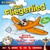 Das Fliegerlied - So a Schöner Tag