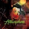 Sad Clown, Bad Spring #12 - EP, Atmosphere