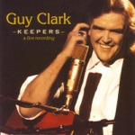 Guy Clark - Better Days