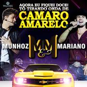 Camaro Amarelo - Munhoz & Mariano - Munhoz & Mariano