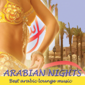 Arabian Nights (Best Arabic Lounge Music)