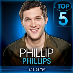 Phillip Phillips - The Letter (American Idol Performance)