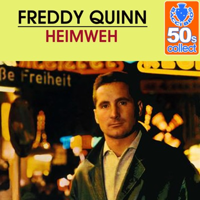 Heimweh (Remastered) - Single - Freddy Quinn