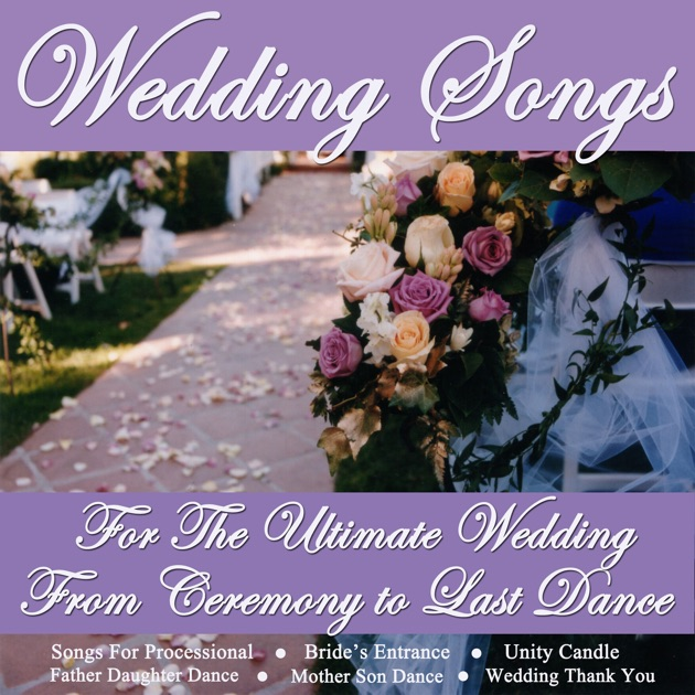 Instrumental Wedding Ceremony Songs: Wedding Songs For The Ultimate Wedding
