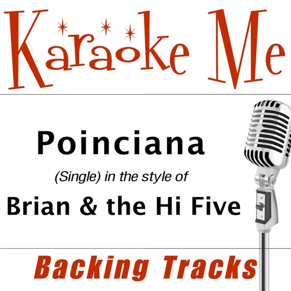 Poinciana (in the style of) Brian & the Hi Five - Single [Backing Tracks] - Single