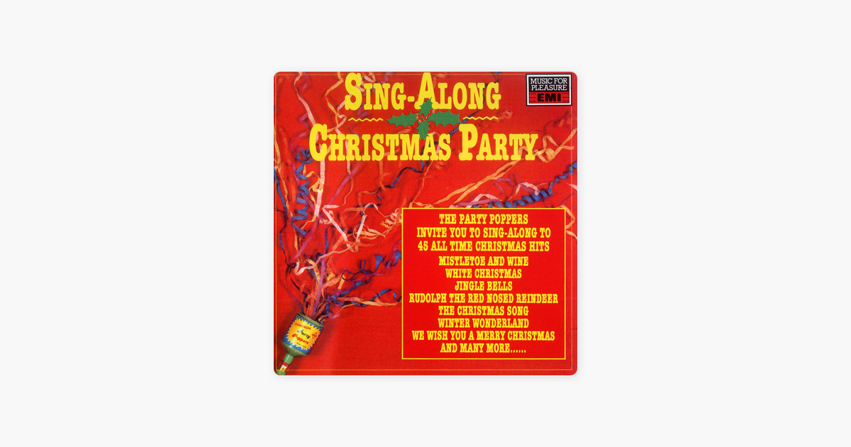 Singalong Christmas Party by The Party Poppers on Apple Music