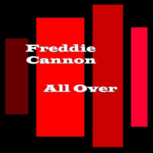 Freddie Cannon - California, Here I Come