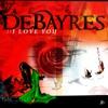 I love you - EP, Debayres