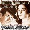 Todo Coplas, Lola Flores & Juanito Valderrama