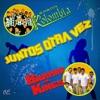 Juntos Otra Vez, Sabor Kolombia & Barrio Kings
