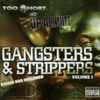 Gangsters & Strippers, Too $hort