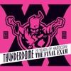 Thunderdome - The Final Exam - 20 Years of Hardcore