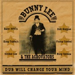 Bunny Lee & The Agrovators - Dub Gospel