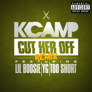 Cut Her Off (Remix) [feat. Lil Boosie, YG & Too $hort] - Single Mp3 Download